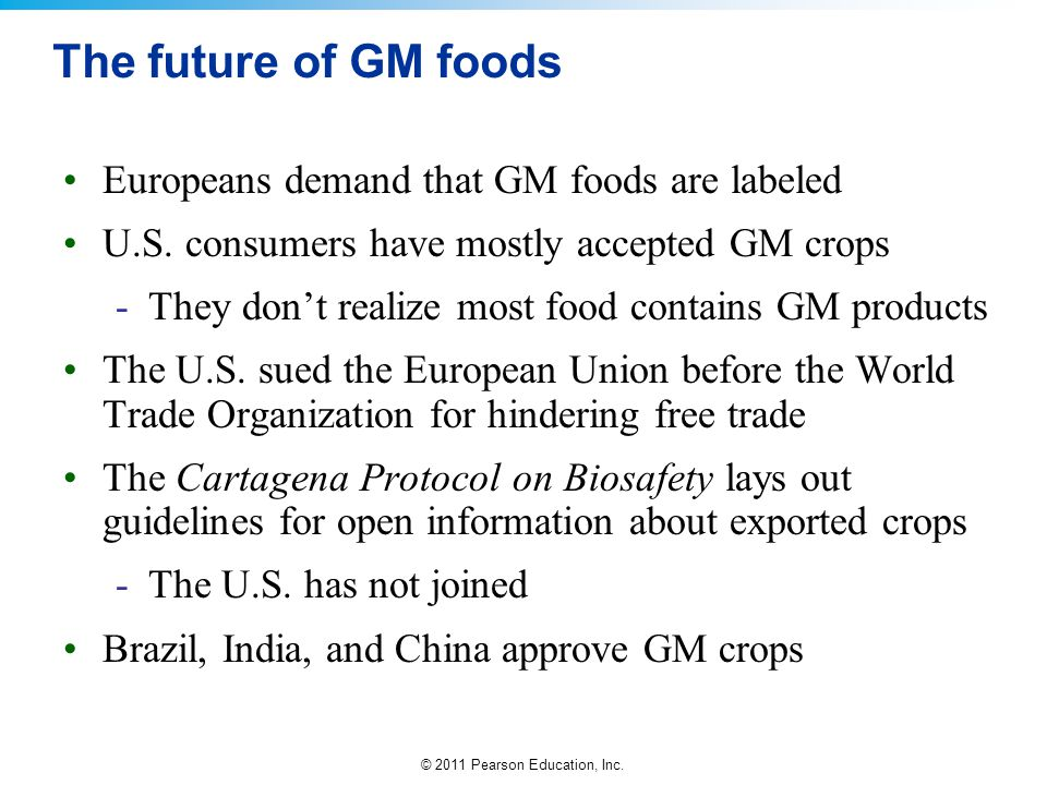 The future of GM foods Europeans demand that GM foods are labeled