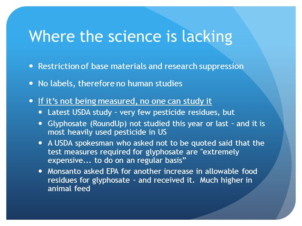 Where the science is lacking