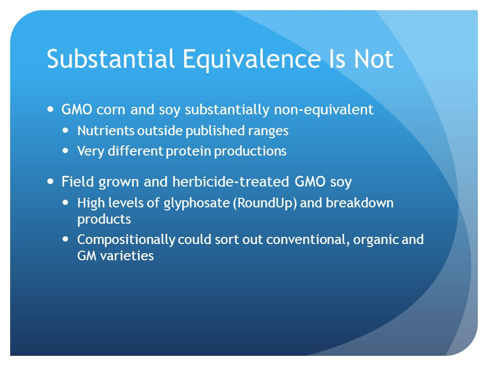 Substantial Equivalence Is Not