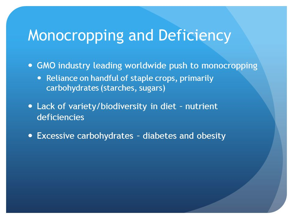 Monocropping and Deficiency