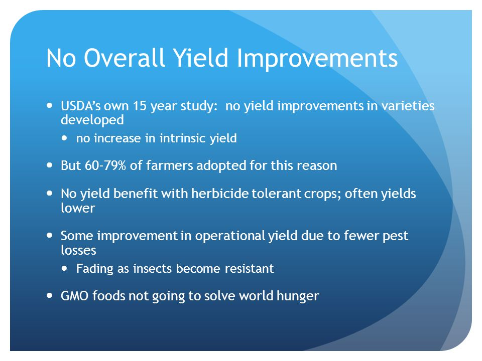 No Overall Yield Improvements