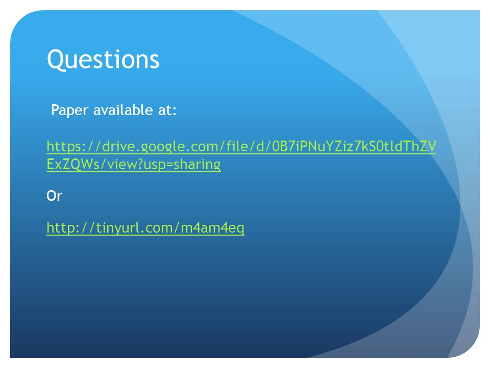 Questions Paper available at: https://drive.google.com/file/d/0B7iPNuYZiz7kS0tldThZV ExZQWs/view usp=sharing Or http://tinyurl.com/m4am4eq