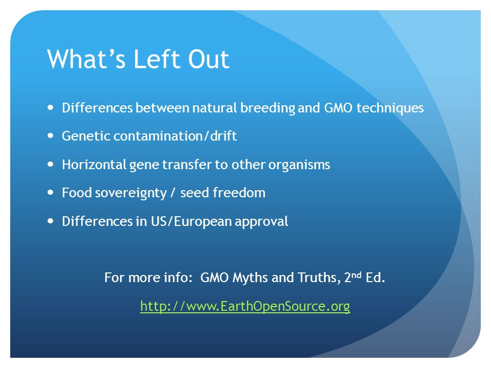For more info: GMO Myths and Truths, 2nd Ed.