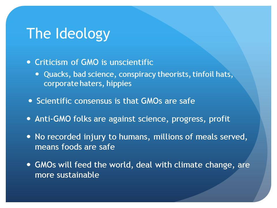 The Ideology Criticism of GMO is unscientific