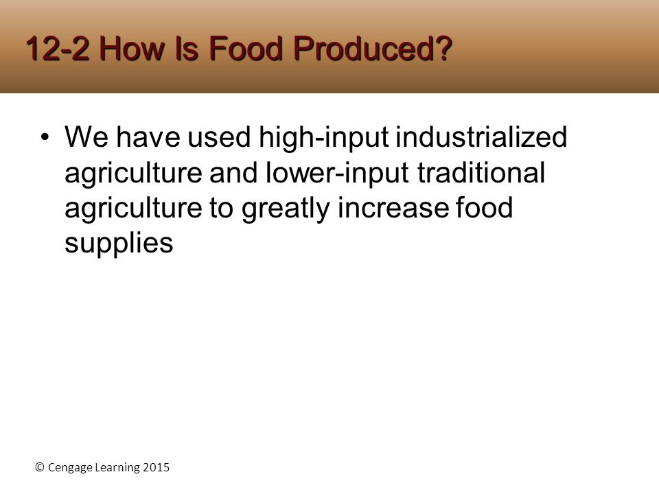 12-2 How Is Food Produced