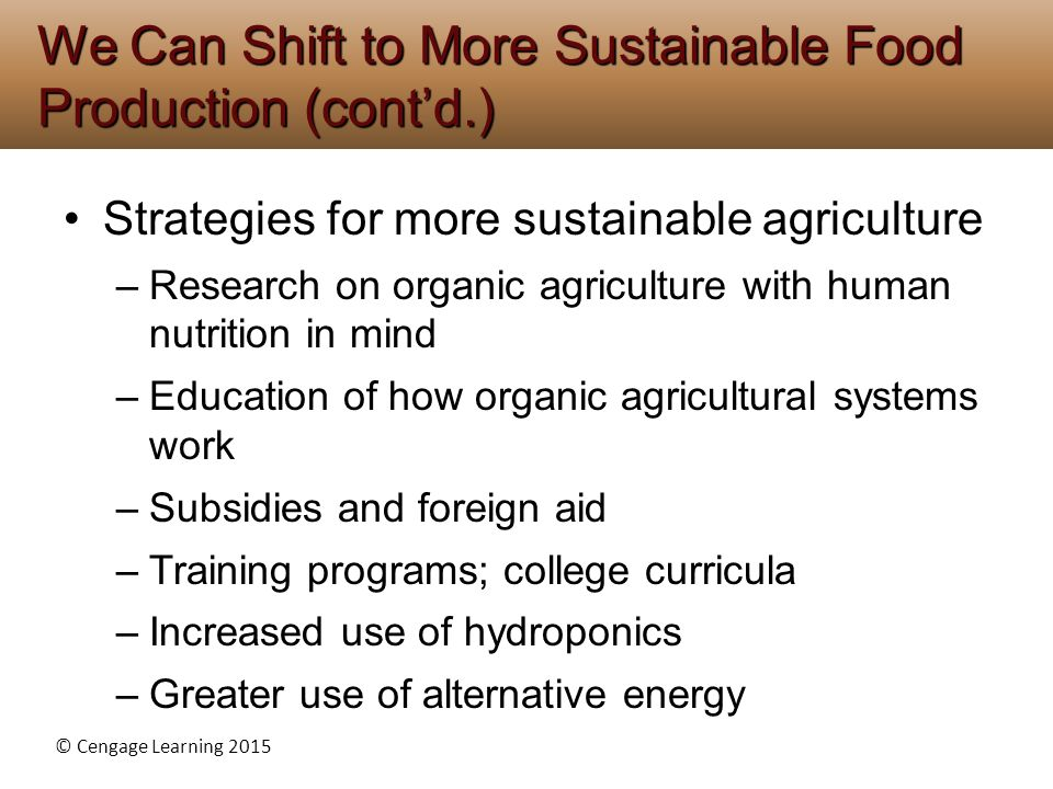 We Can Shift to More Sustainable Food Production (cont'd.)