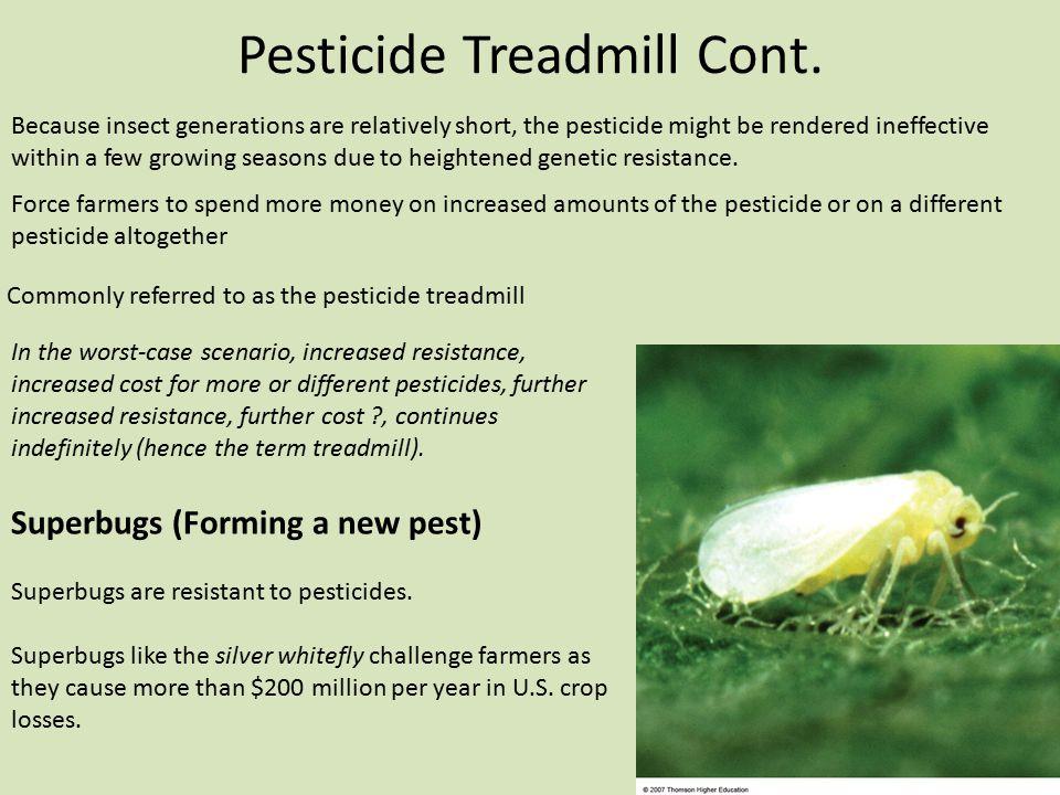 Pesticide Treadmill Cont.