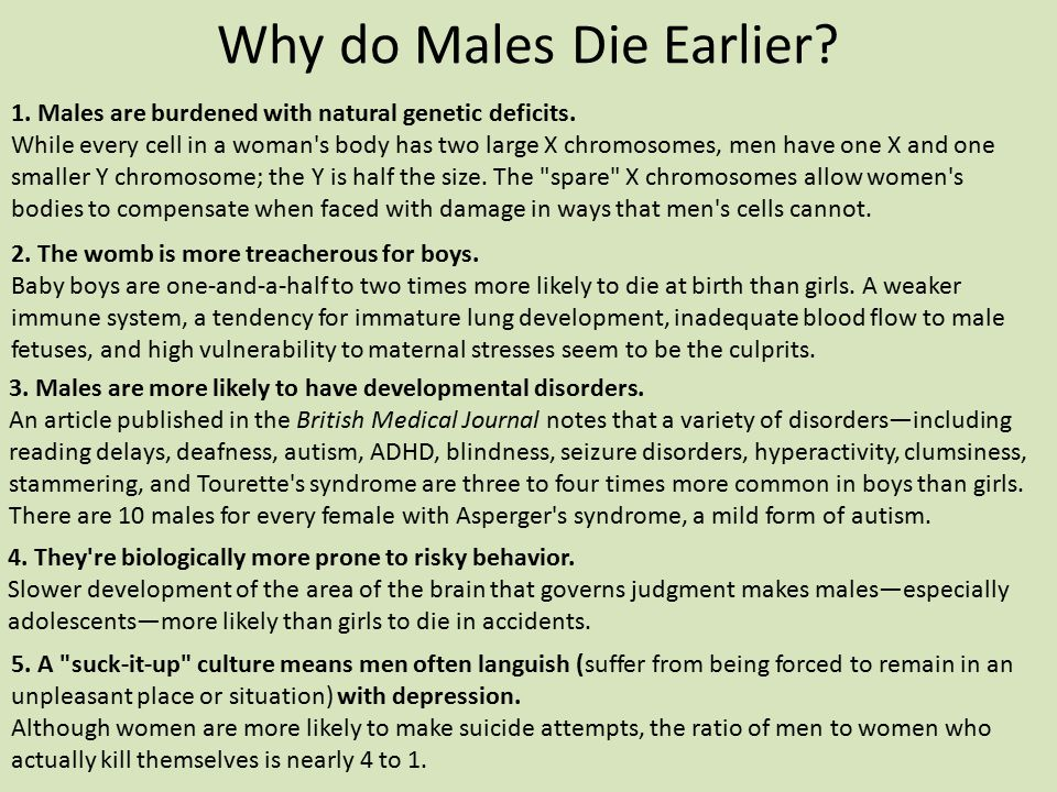 Why do Males Die Earlier