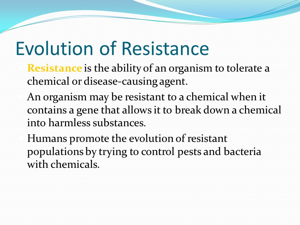 Evolution of Resistance