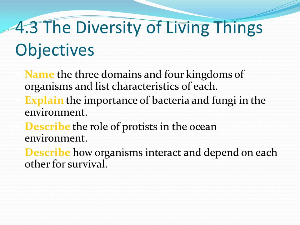 4.3 The Diversity of Living Things Objectives