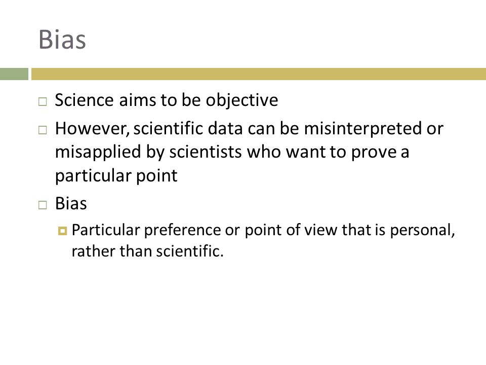 Bias Science aims to be objective