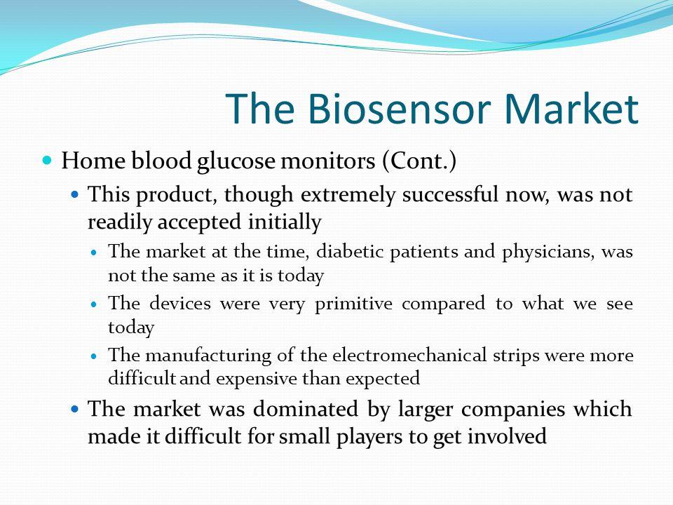 The Biosensor Market Home blood glucose monitors (Cont.)