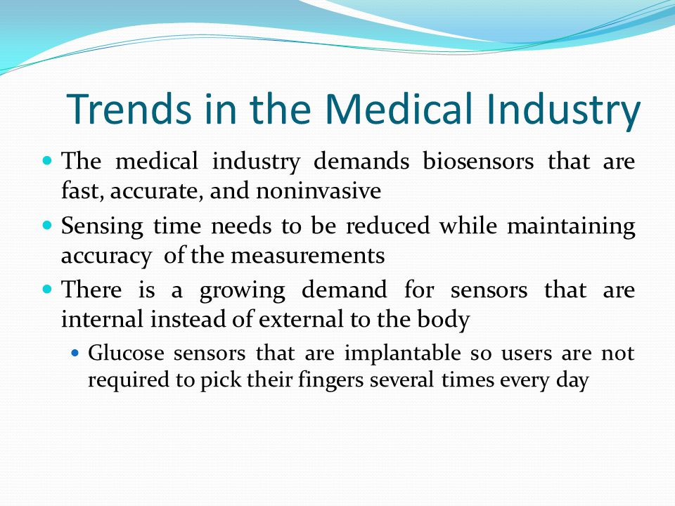 Trends in the Medical Industry