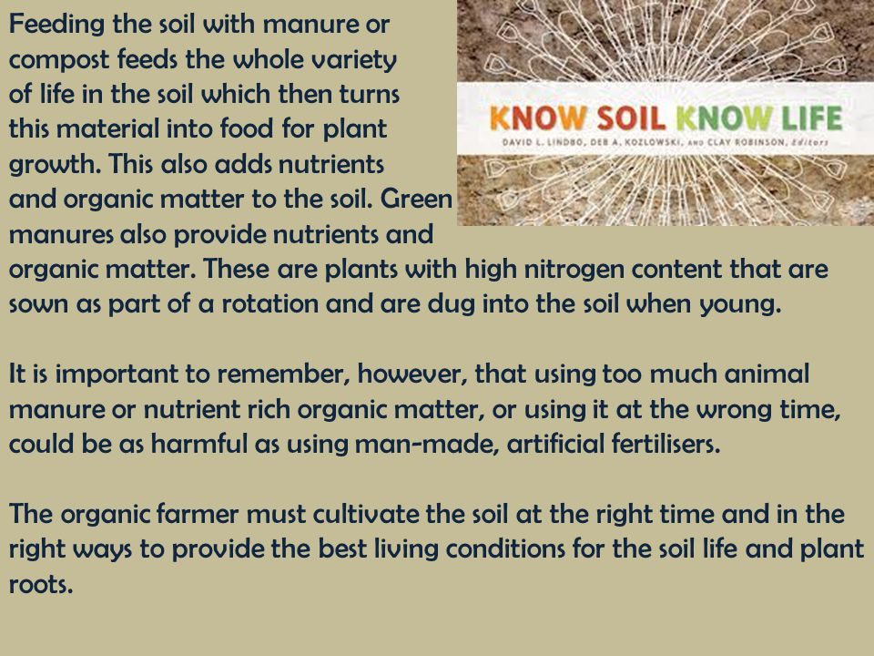 Feeding the soil with manure or