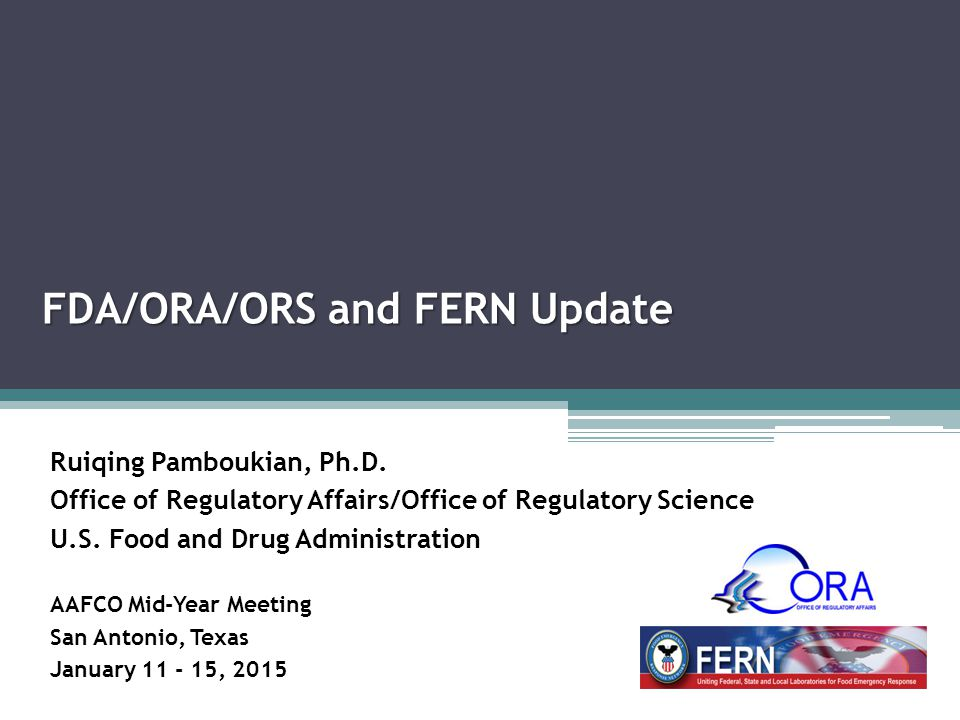 FDA/ORA/ORS and FERN Update