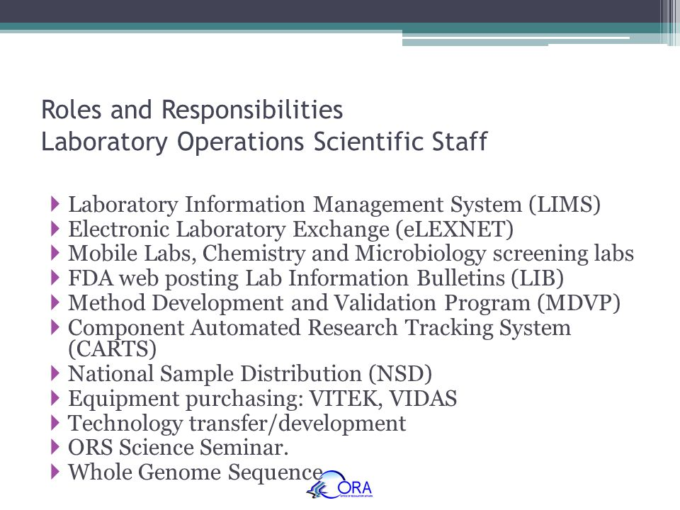 Roles and Responsibilities Laboratory Operations Scientific Staff