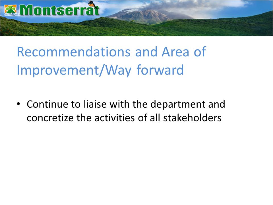 Recommendations and Area of Improvement/Way forward