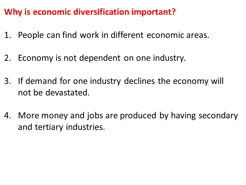 Why is economic diversification important