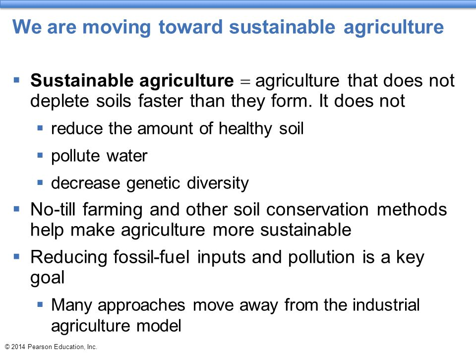 We are moving toward sustainable agriculture