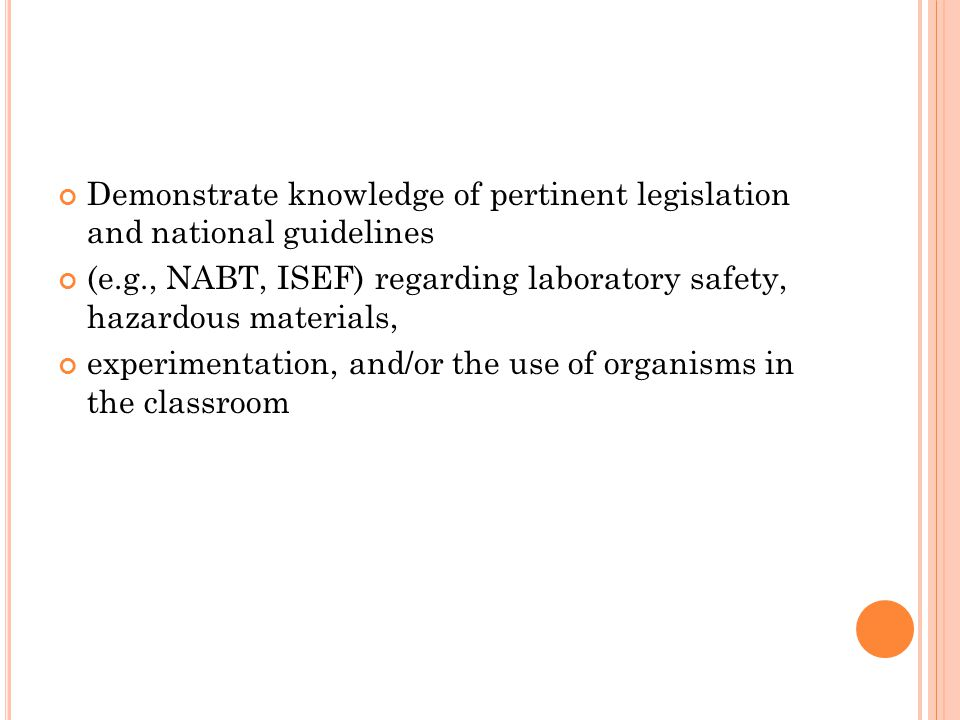 Demonstrate knowledge of pertinent legislation and national guidelines