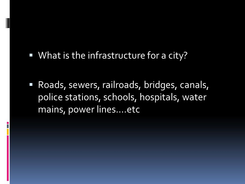 What is the infrastructure for a city