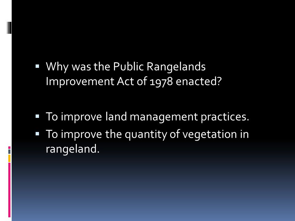 Why was the Public Rangelands Improvement Act of 1978 enacted