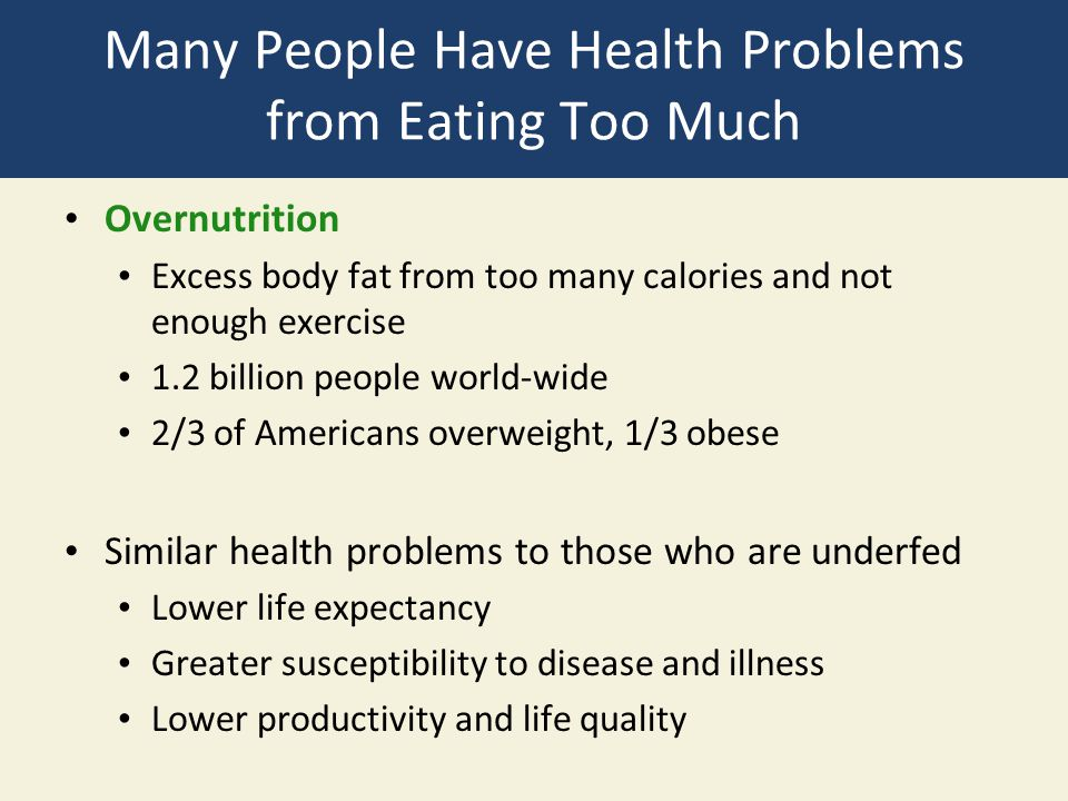 Many People Have Health Problems from Eating Too Much