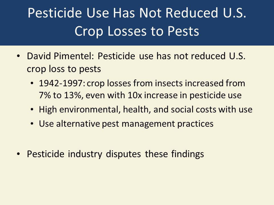 Pesticide Use Has Not Reduced U.S. Crop Losses to Pests