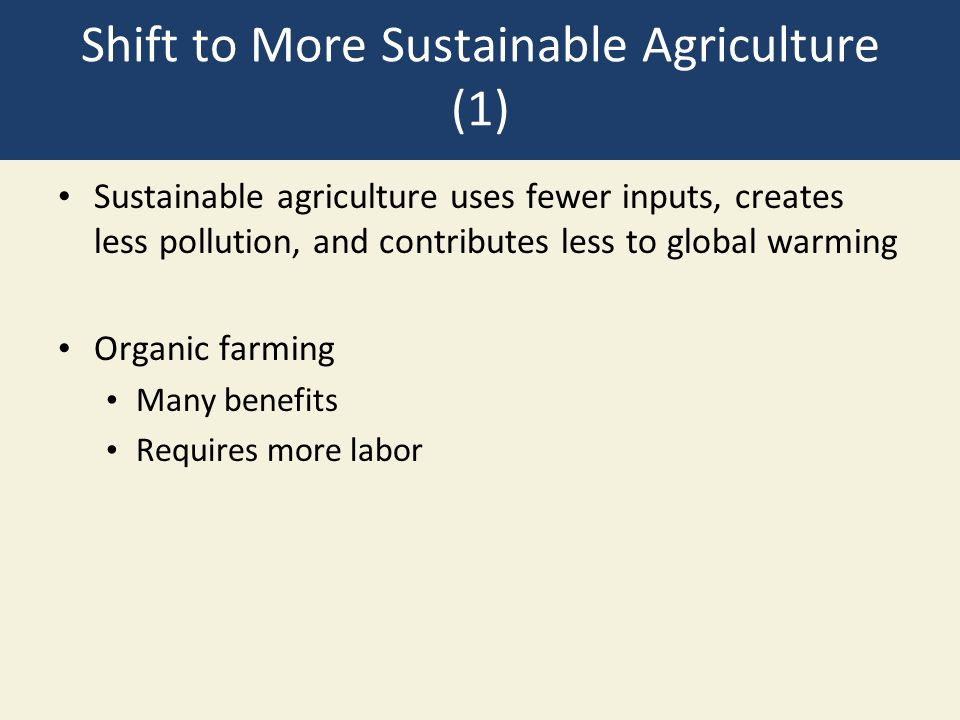Shift to More Sustainable Agriculture (1)