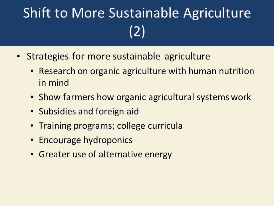 Shift to More Sustainable Agriculture (2)