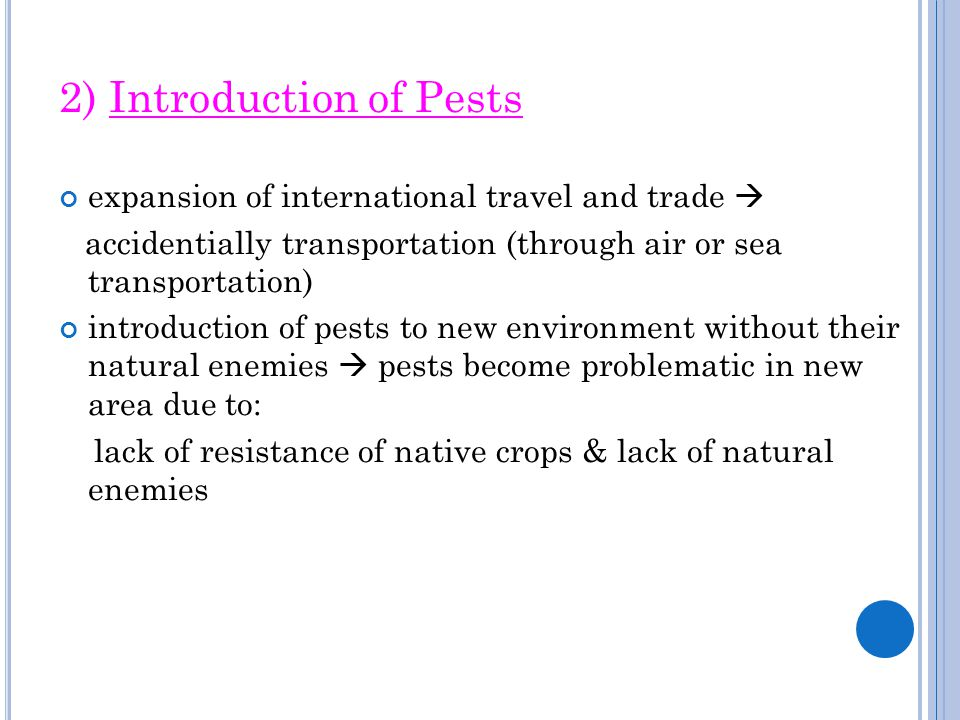 2) Introduction of Pests