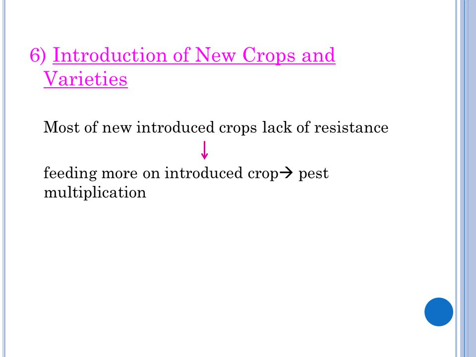 6) Introduction of New Crops and Varieties