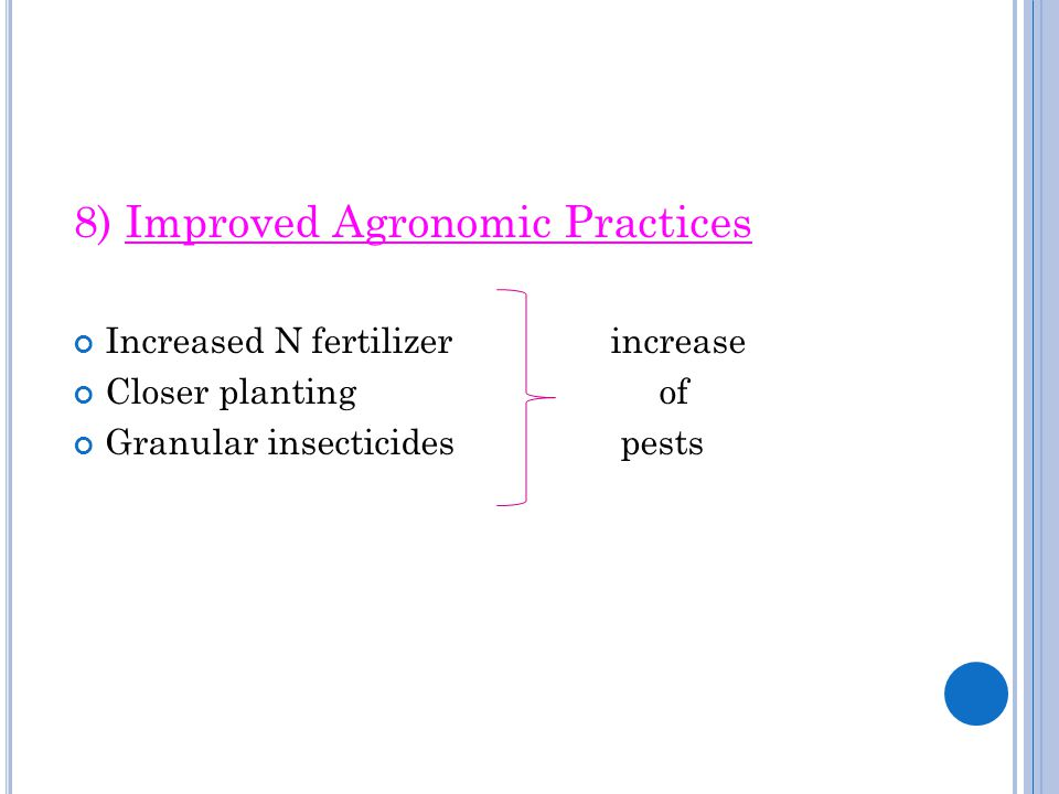 8) Improved Agronomic Practices