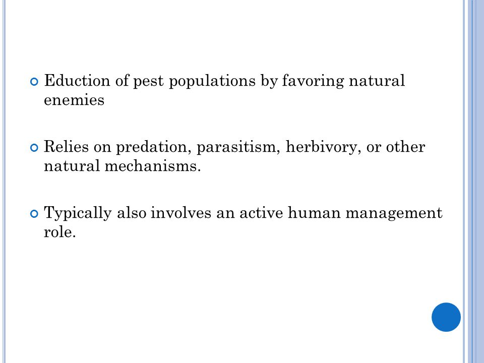 Eduction of pest populations by favoring natural enemies