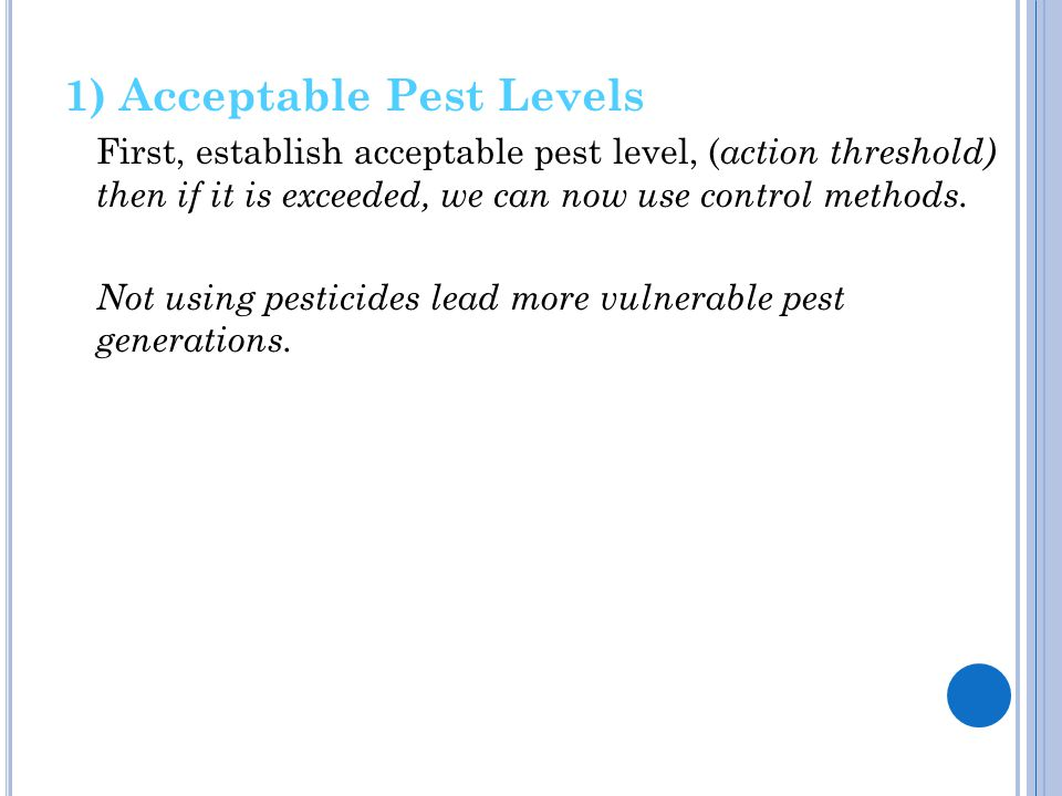 1) Acceptable Pest Levels