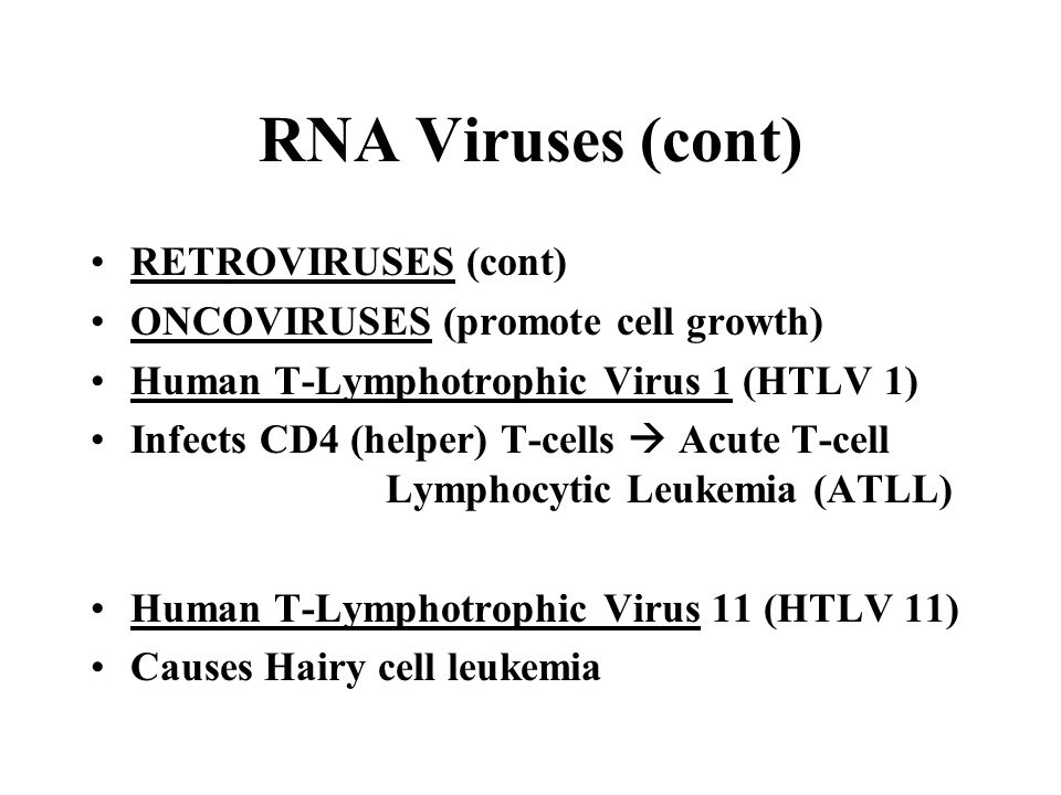 RNA Viruses (cont) RETROVIRUSES (cont)