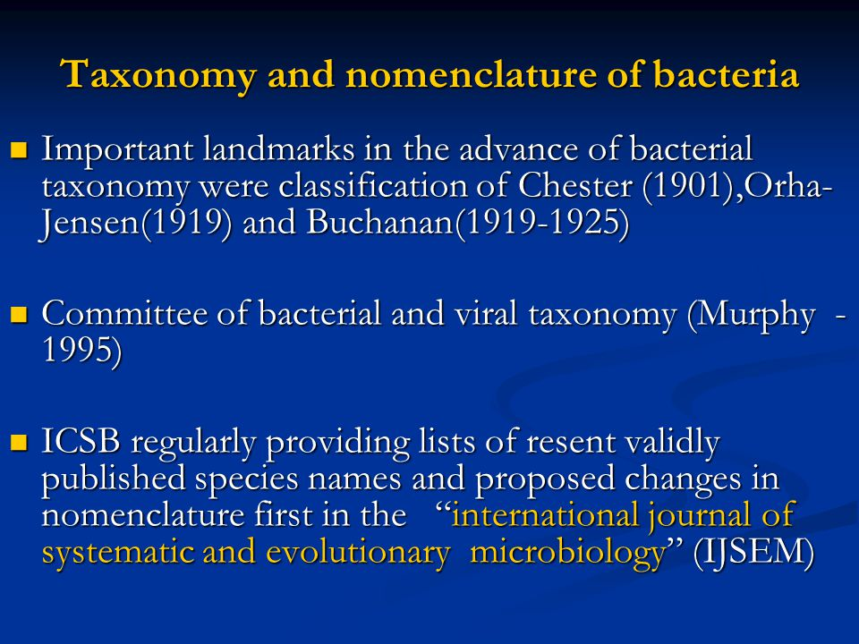 Taxonomy and nomenclature of bacteria