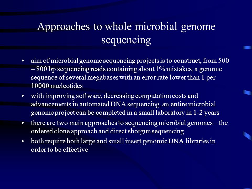 Approaches to whole microbial genome sequencing