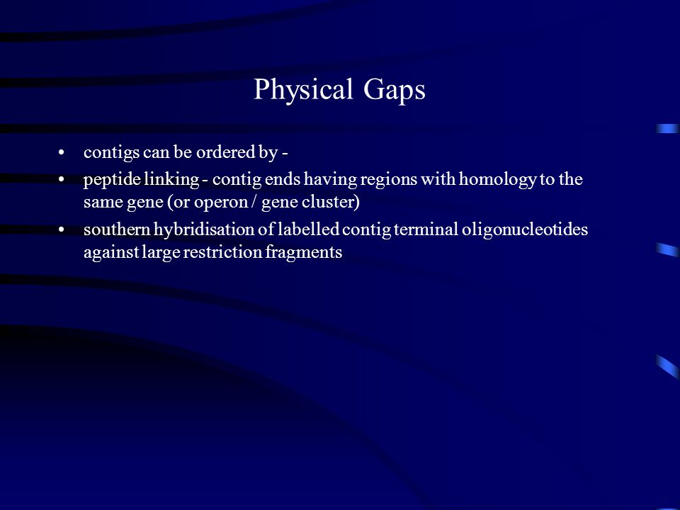 Physical Gaps contigs can be ordered by -