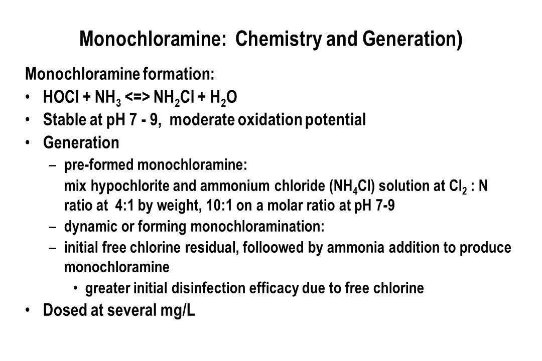 Monochloramine: Chemistry and Generation)