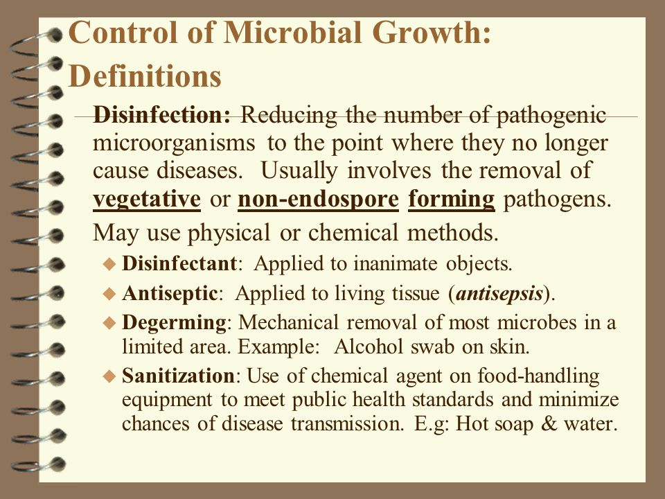 Control of Microbial Growth: D efinitions