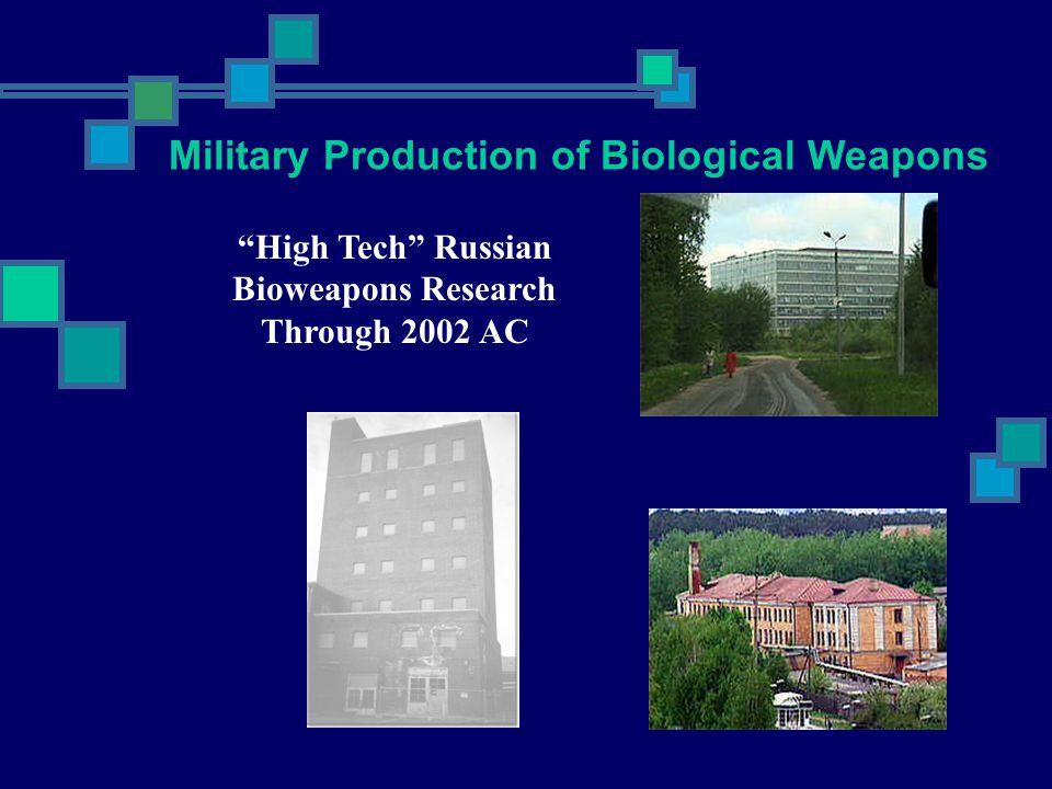 High Tech Russian Bioweapons Research