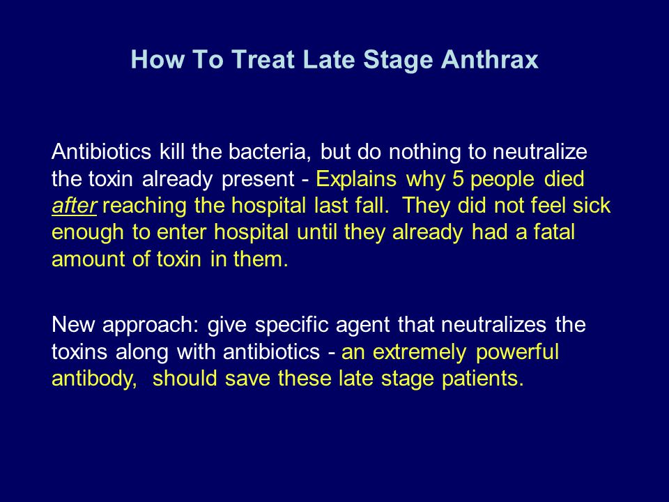 How To Treat Late Stage Anthrax