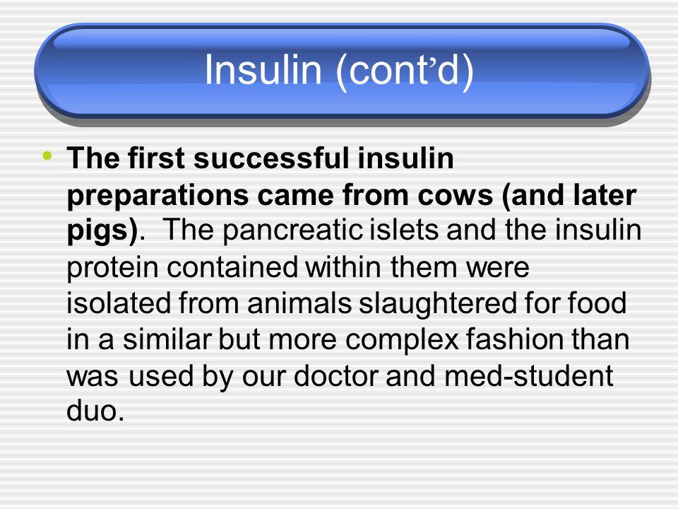 Insulin (cont'd)