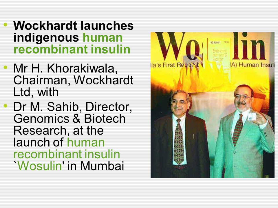 Wockhardt launches indigenous human recombinant insulin