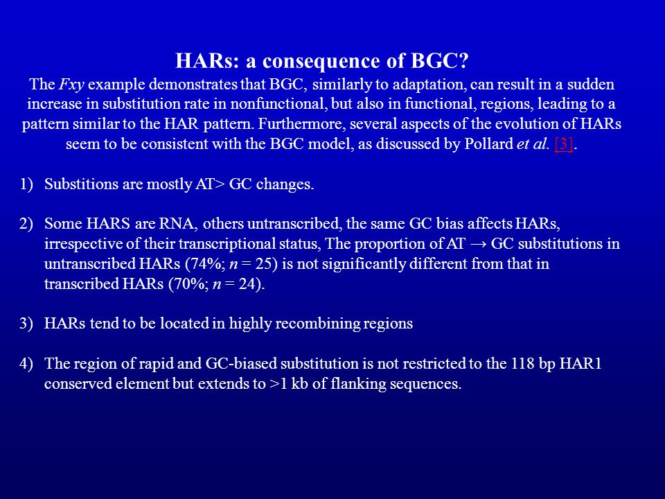 HARs: a consequence of BGC