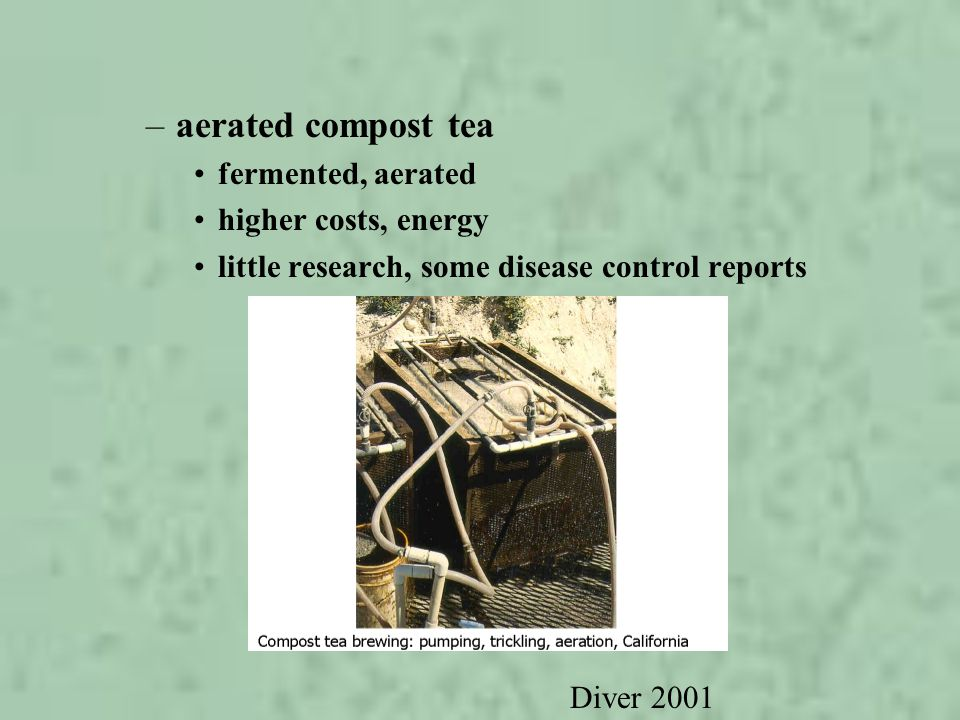 aerated compost tea fermented, aerated higher costs, energy