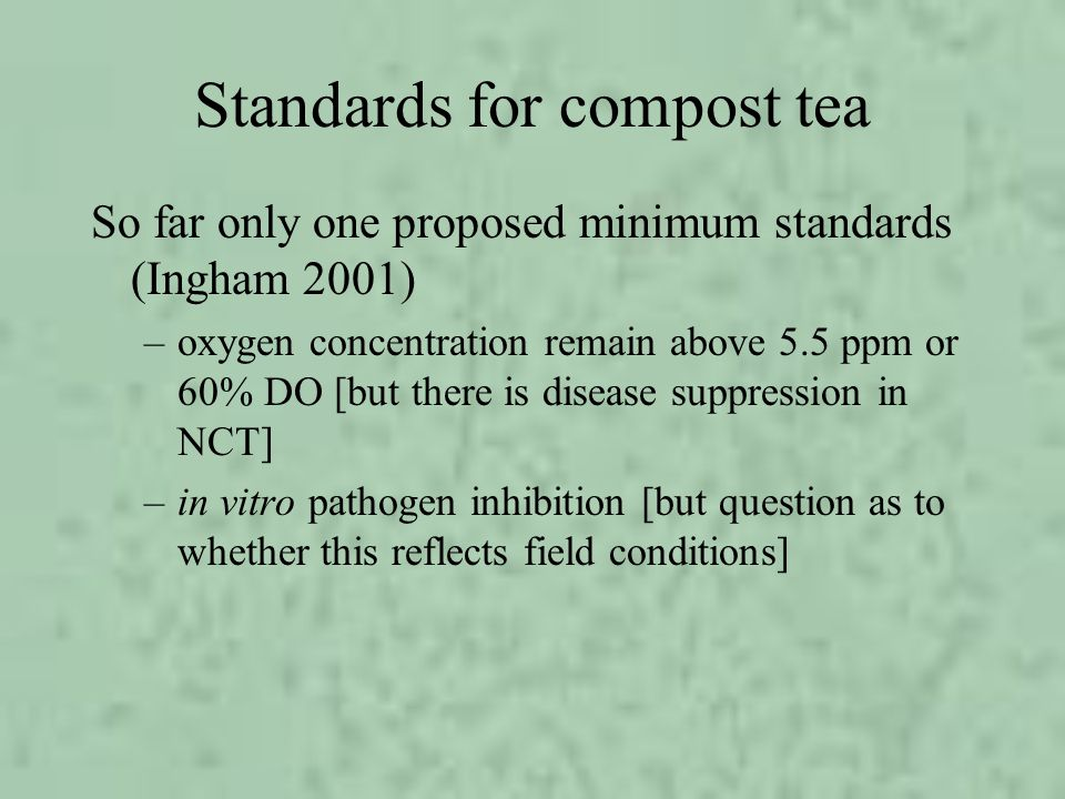 Standards for compost tea
