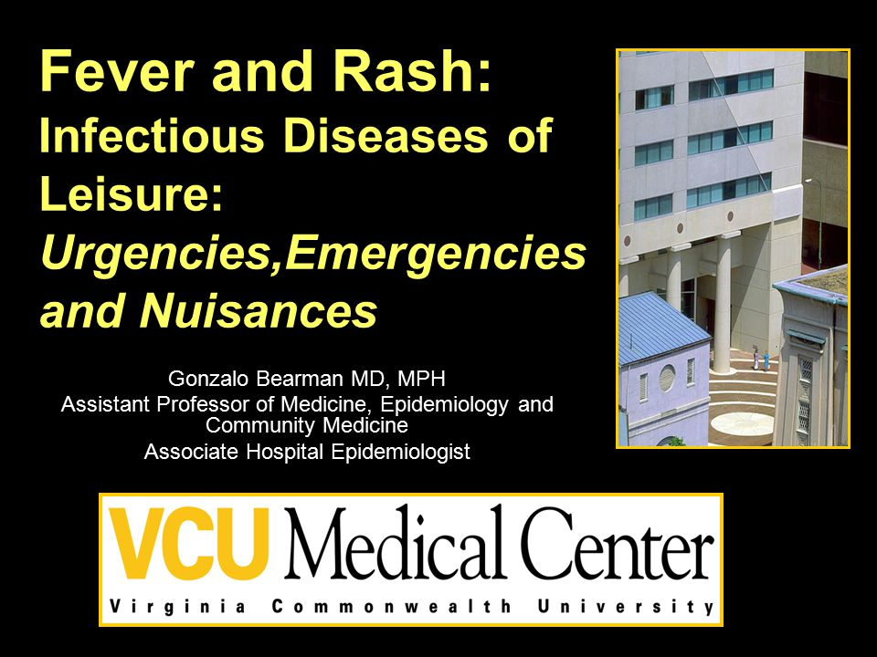 Fever and Rash: Infectious Diseases of Leisure: Urgencies,Emergencies and Nuisances