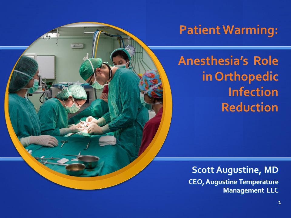 Patient Warming: Anesthesia's Role in Orthopedic Infection Reduction